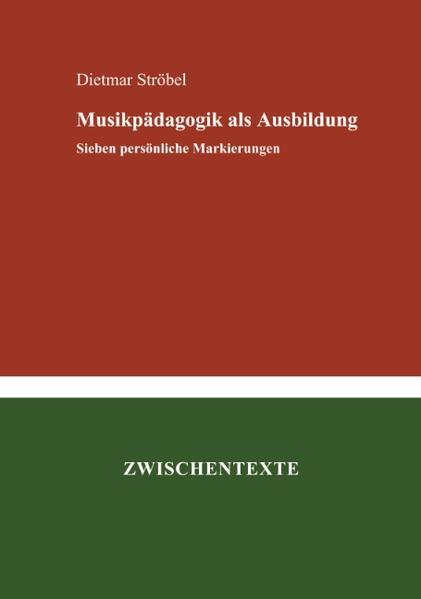 Musikpädagogik als Ausbildung als Buch (kartoniert)
