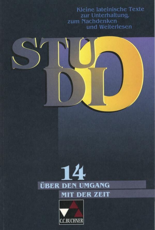 Studio 14. Über den sinnvollen Umgang mit der Zeit als Buch (kartoniert)