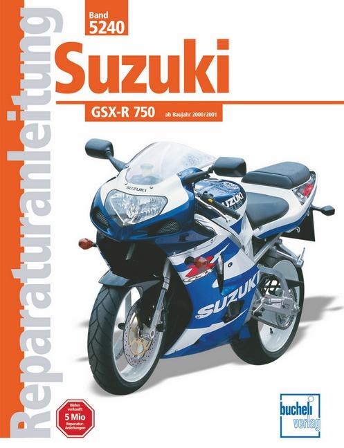 Suzuki GSX-R 750 ab Baujahr 2000/2001 als Buch (kartoniert)