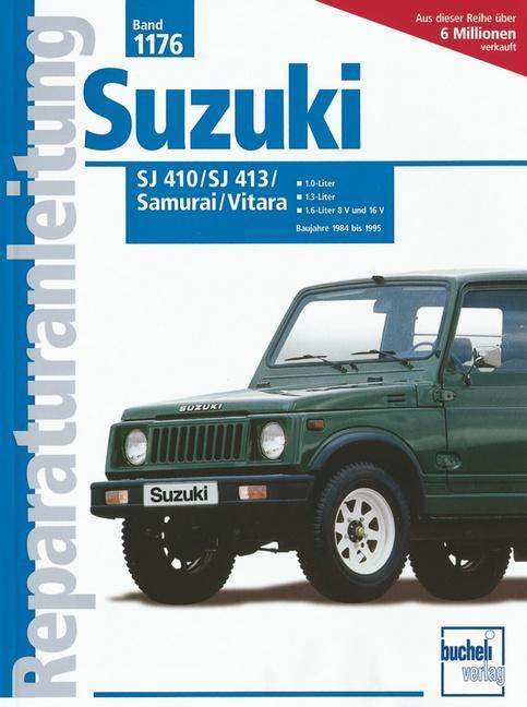 Suzuki SJ 410 bis 1986 (1,0 Ltr.), SJ 413 bis 1984-88 (1,3 Ltr) als Buch (kartoniert)