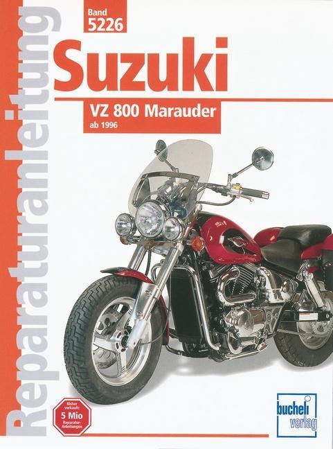 Suzuki VZ 800 Marauder ab 1996 als Buch (kartoniert)