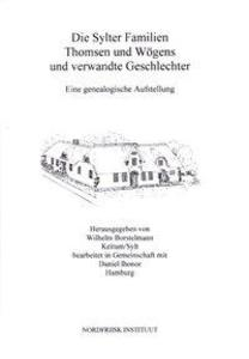 Die Sylter Familien Thomsen und Wögens und verwandte Geschlechter als Buch (kartoniert)