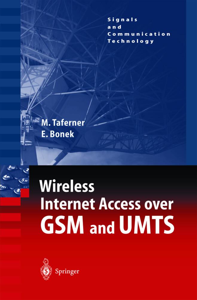 Wireless Internet Access over GSM and UMTS als Buch (gebunden)