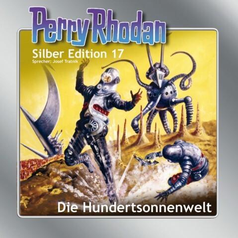 Perry Rhodan Silber Edition 17. Die Hundertsonnenwelt als Hörbuch CD