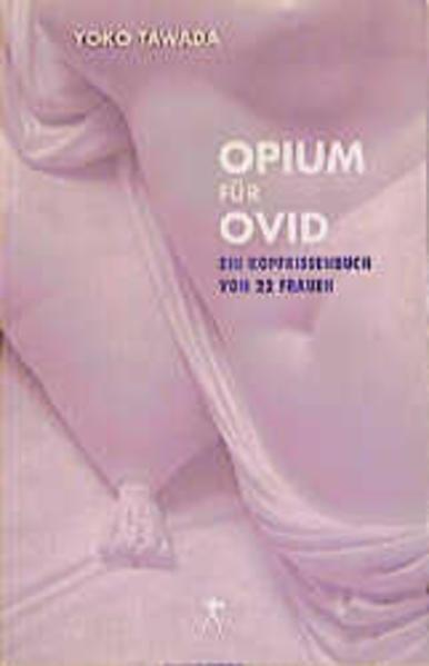 Opium für Ovid als Buch (kartoniert)