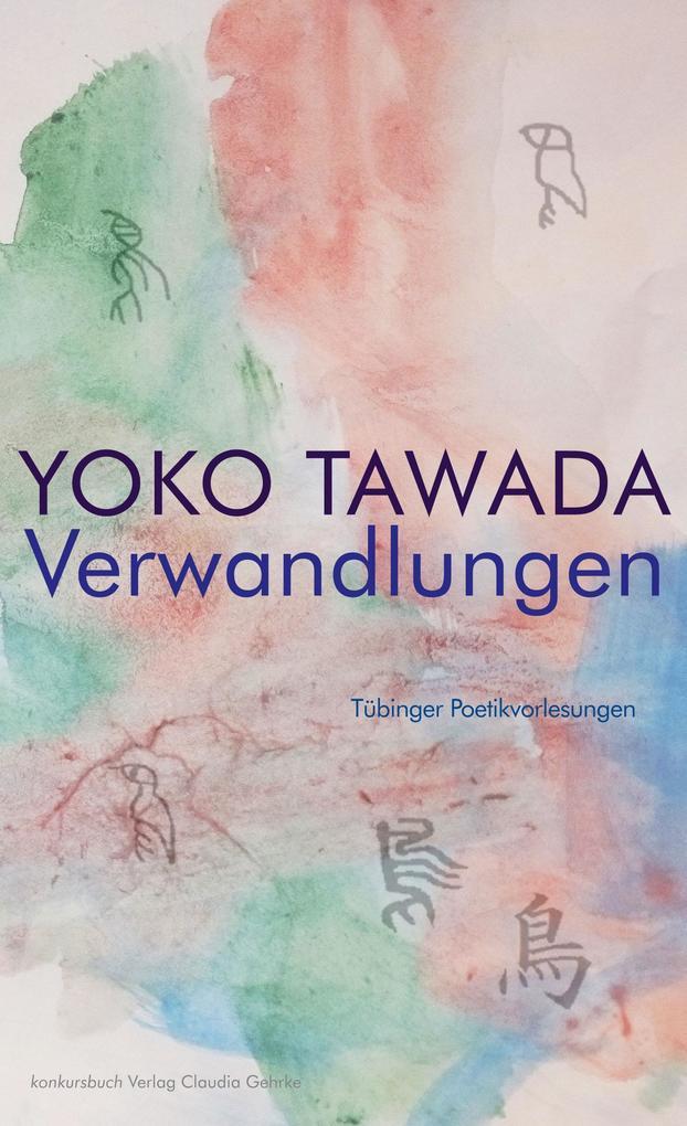 Verwandlungen Tübinger Poetik Vorlesungen als Buch (kartoniert)