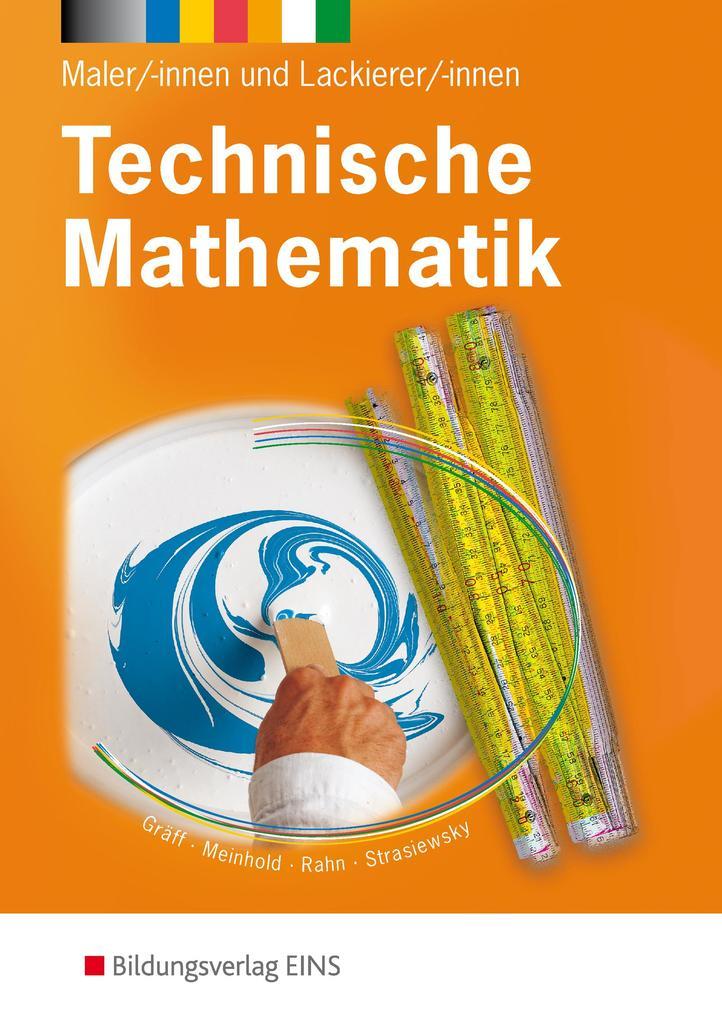 Technische Mathematik Maler/-innen und Lackierer/-innen als Buch (kartoniert)