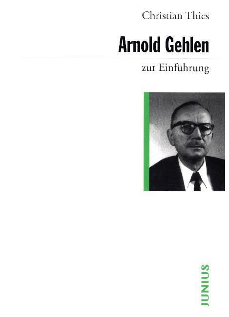 Arnold Gehlen zur Einführung als Buch (kartoniert)