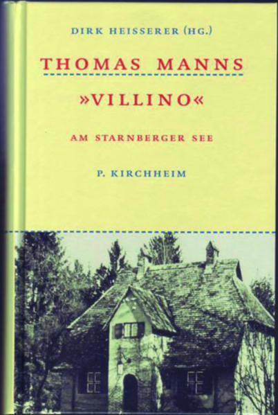 Thomas Manns ' Villino' als Buch (gebunden)