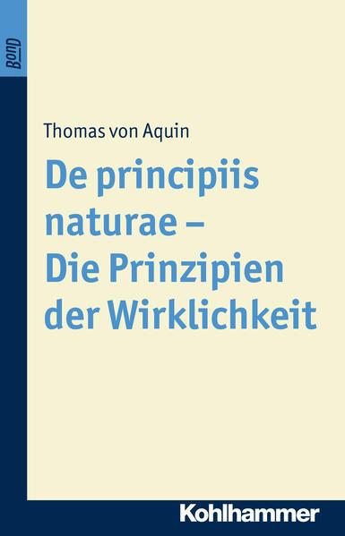 De principiis naturae - Die Prinzipien der Wirklichkeit als Buch (kartoniert)