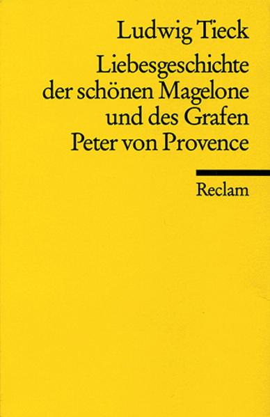 Liebesgeschichte der schönen Magelone und des Grafen Peter von Provence als Taschenbuch