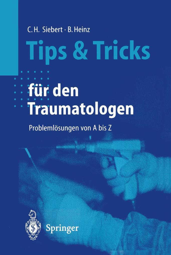 Tips und Tricks für den Traumatologen als Buch (kartoniert)