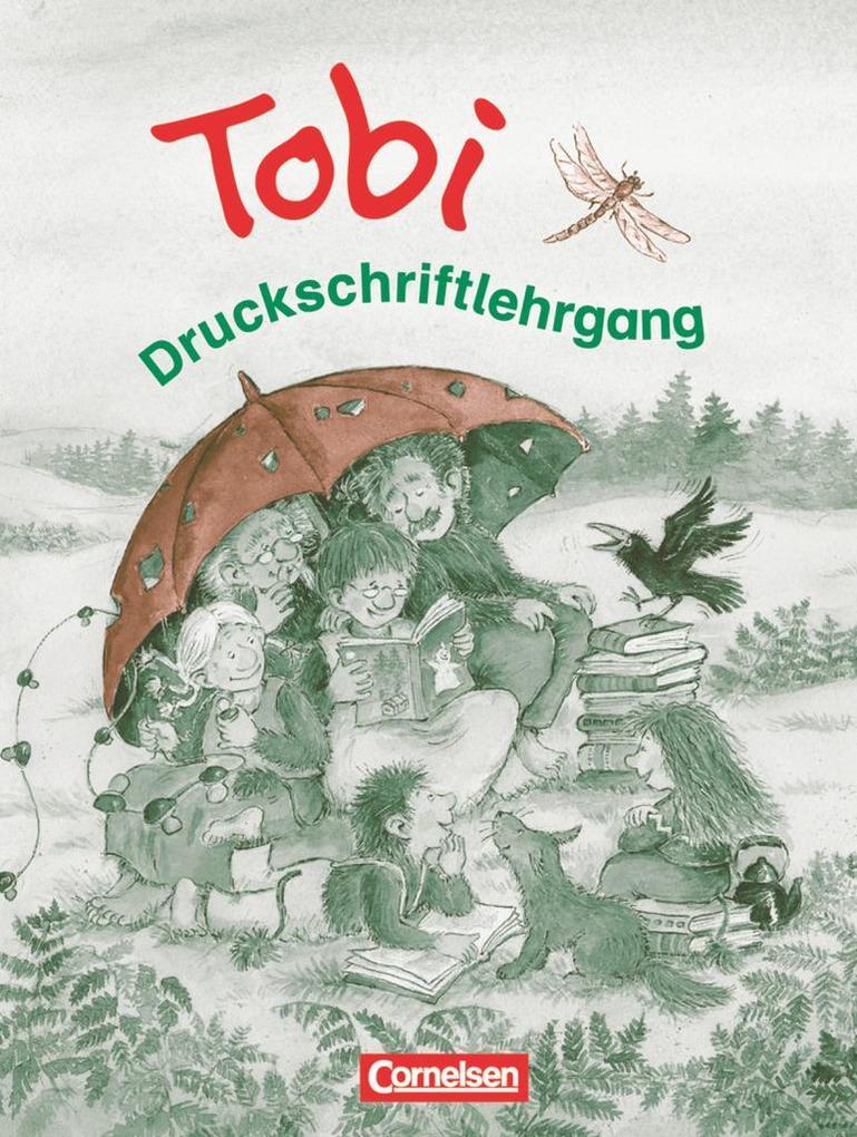 Tobi-Fibel. Neubearbeitung Druckschriftlehrgang zum Leselehrgang als Buch (kartoniert)