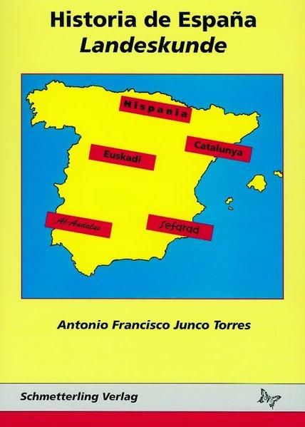 Historia de Espana - Landeskunde als Buch (kartoniert)