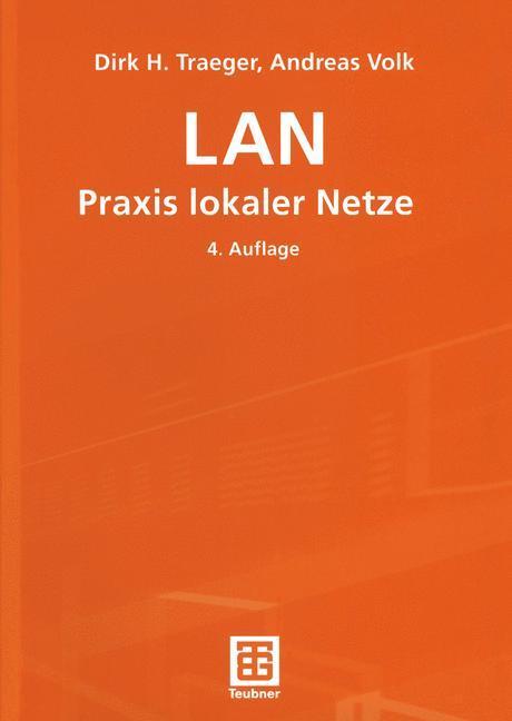 LAN Praxis lokaler Netze als Buch (kartoniert)