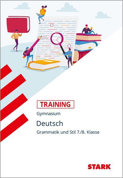 Training Grundwissen Deutsch. Grammatik und Stil 7./8. Klasse als Buch (kartoniert)
