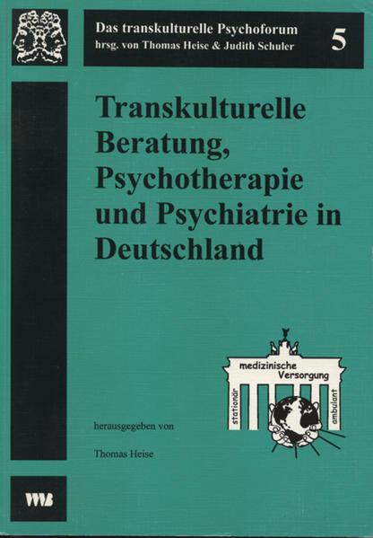 Transkulturelle Beratung, Psychotherapie und Psychiatrie in Deutschland als Buch (kartoniert)