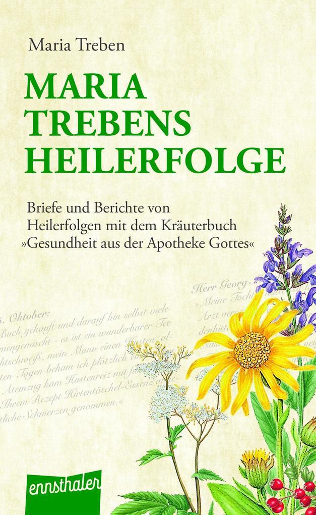 Maria Trebens Heilerfolge als Buch (kartoniert)