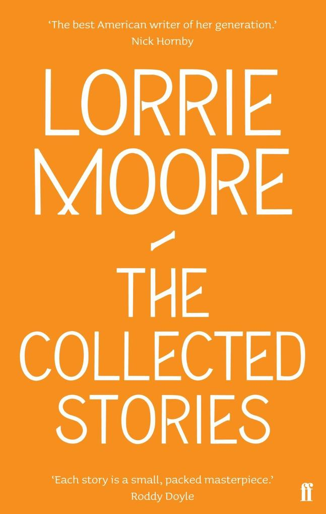 The Collected Stories of Lorrie Moore als eBook epub
