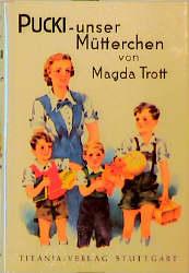 Pucki, unser Mütterchen als Buch (gebunden)