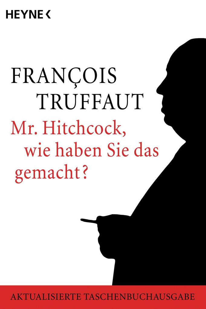 Mr. Hitchcock, wie haben Sie das gemacht? als Taschenbuch