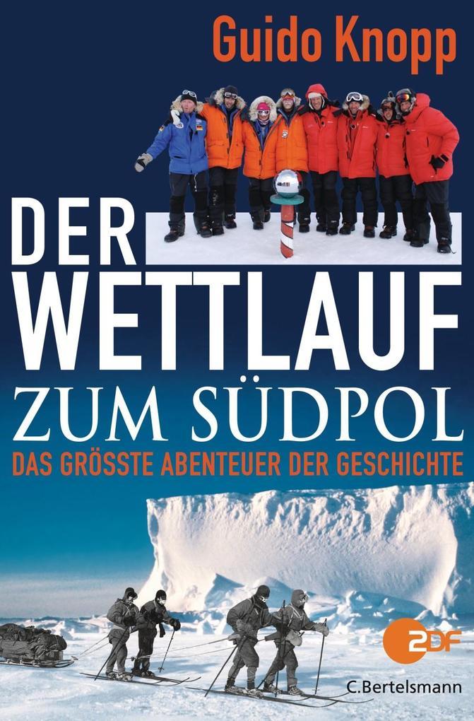 Der Wettlauf zum Südpol als eBook epub