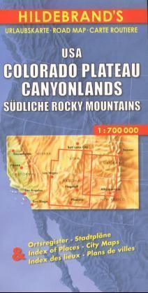 USA Colorado Plateau, Canyonlands, Südliche Rocky Mountains 1 : 700 000. Hildebrands Urlaubskarte als Blätter und Karten