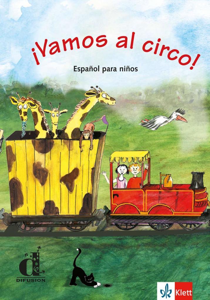 Vamos al circo. Spanisch für Kinderkurse als Buch (kartoniert)