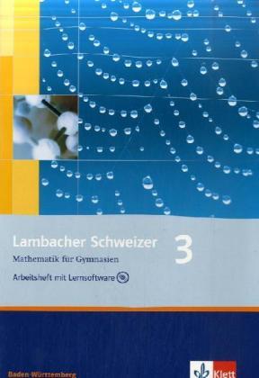 Lambacher Schweizer. 7. Schuljahr. Arbeitsheft plus Lösungsheft und Lernsoftware. Baden-Württemberg als Buch (geheftet)