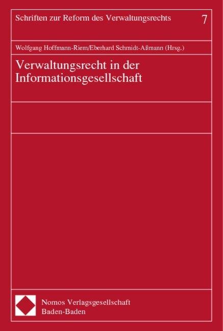 Verwaltungsrecht in der Informationsgesellschaft als Buch (gebunden)