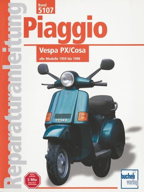 Piaggio Vespa PX / Cosa als Buch (kartoniert)