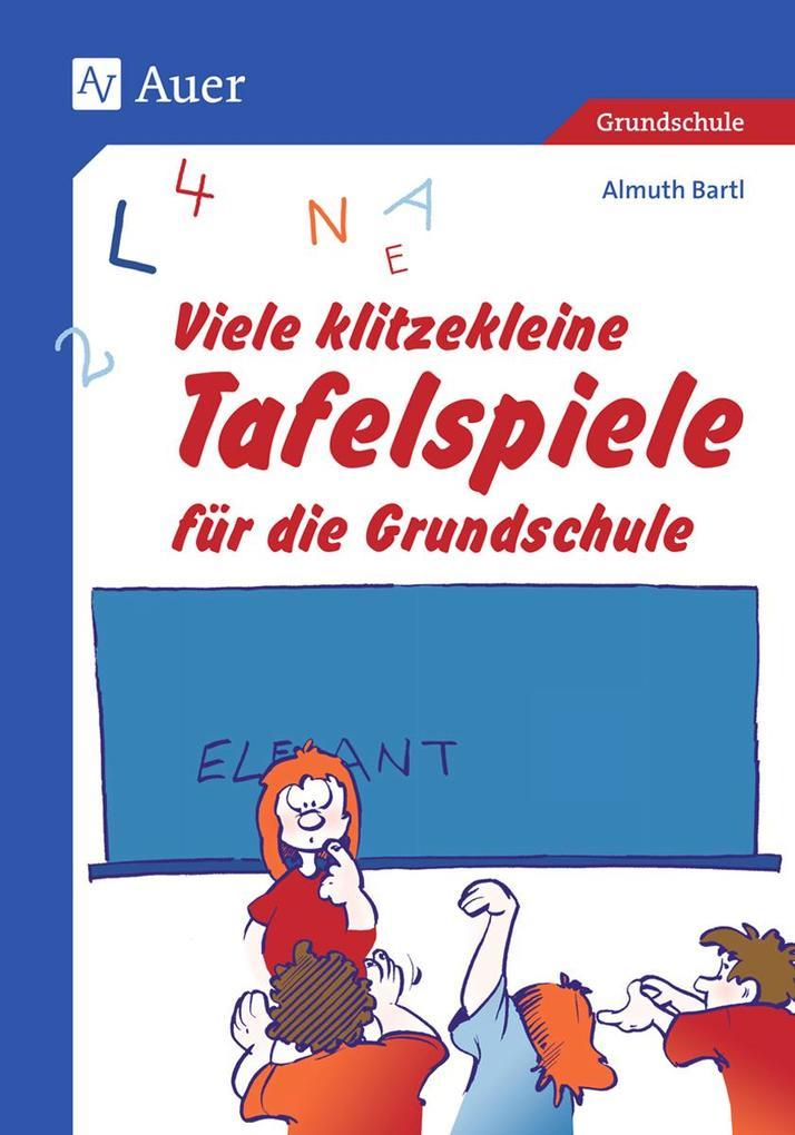 Viele klitzekleine Tafelspiele für die Grundschule als Buch (kartoniert)