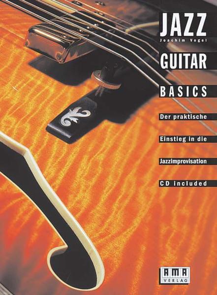 Jazz Guitar Basics. Inkl. CD als Buch (kartoniert)