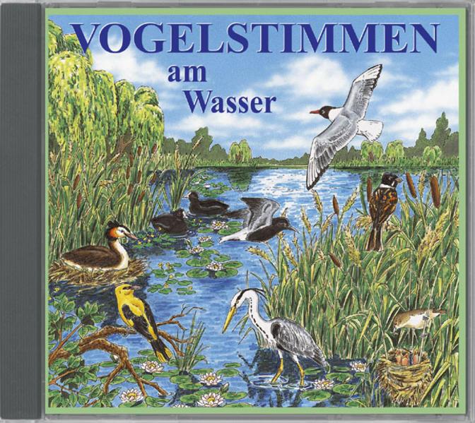 Vogelstimmen am Wasser,Ed.3 als Hörbuch CD