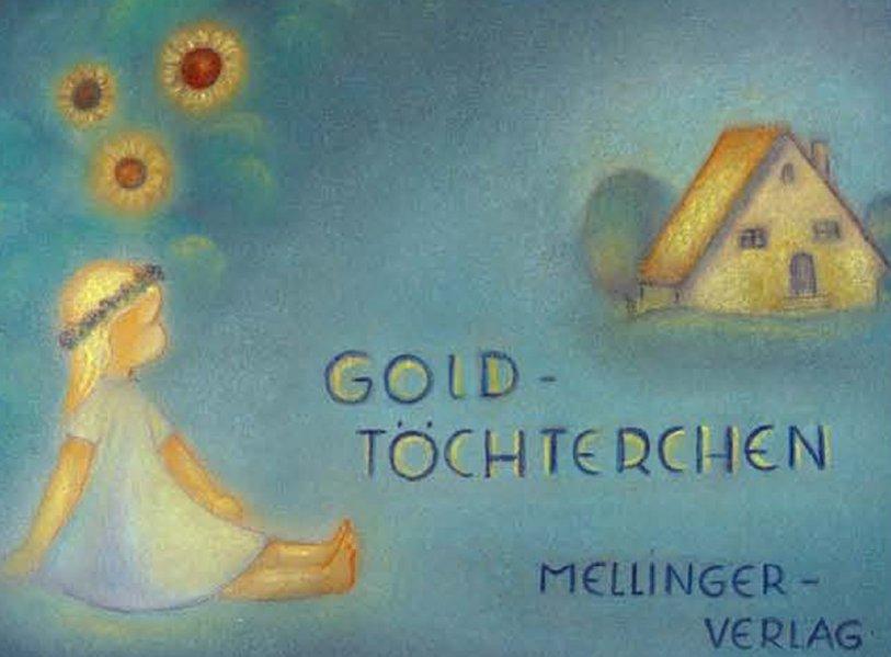 Goldtöchterchen als Buch (gebunden)