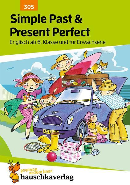 Englisch. Simple Past and Present Perfect als Buch (geheftet)