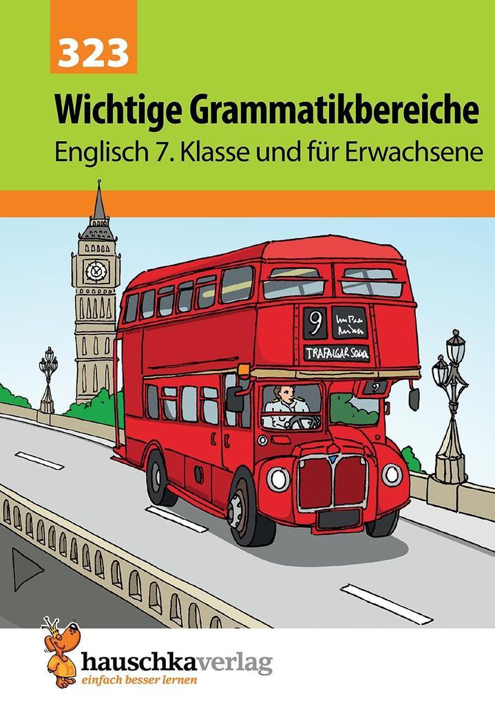 Wichtige Grammatikbereiche. Englisch 7. Klasse und für Erwachsene als Buch (kartoniert)