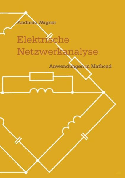 Elektrische Netzwerkanalyse als Buch (kartoniert)