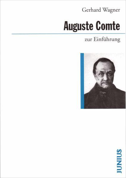 Auguste Comte zur Einführung als Buch (kartoniert)