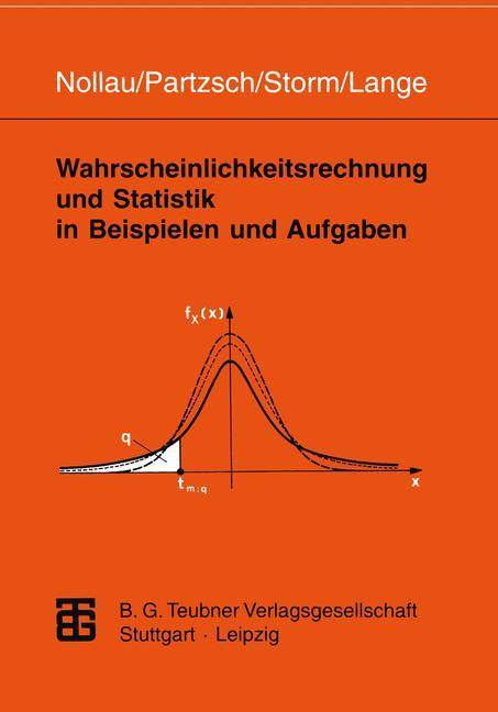 Wahrscheinlichkeitsrechnung und Statistik in Beispielen und Aufgaben als Buch (kartoniert)