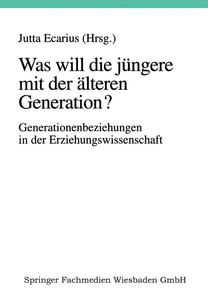 Was will die jüngere mit der älteren Generation? als Buch (kartoniert)