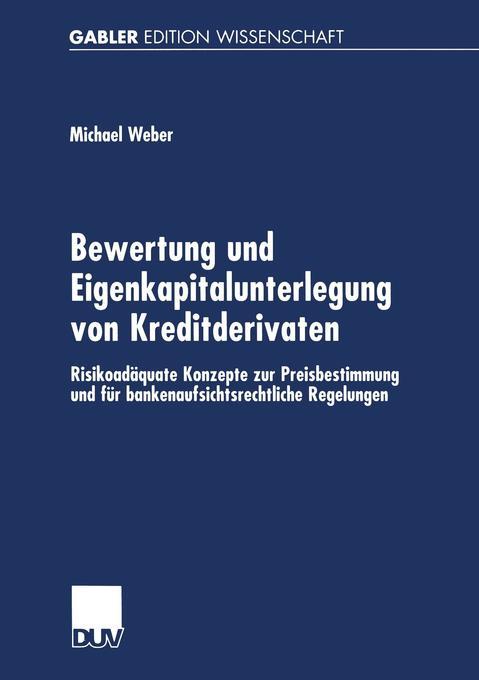 Bewertung und Eigenkapitalunterlegung von Kreditderivaten als Buch (kartoniert)