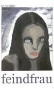 Feindfrau als Buch (gebunden)