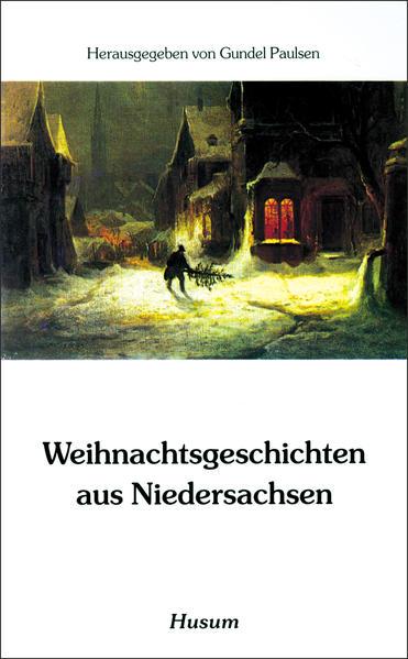 Weihnachtsgeschichten aus Niedersachsen als Buch (kartoniert)
