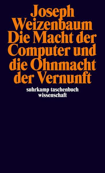 Die Macht der Computer und die Ohnmacht der Vernunft als Taschenbuch