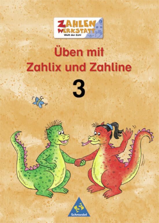 Welt der Zahl. Zahlenwerkstatt. Üben mit Zahlix und Zahline 3. Euro-Ausgabe als Buch (geheftet)