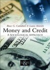 Money and Credit: A Sociological Approach
