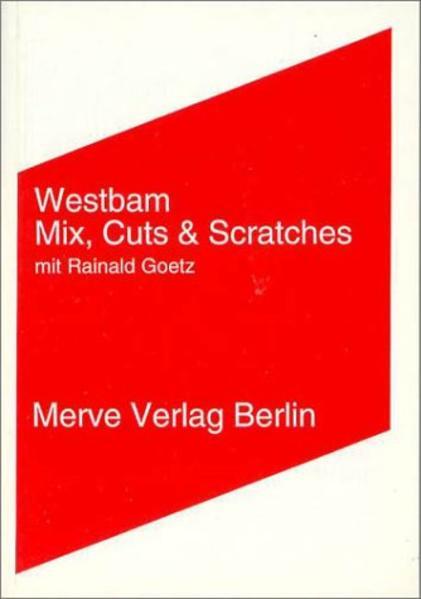 Mix, Cuts und Scratches mit Rainald Goetz als Buch (kartoniert)