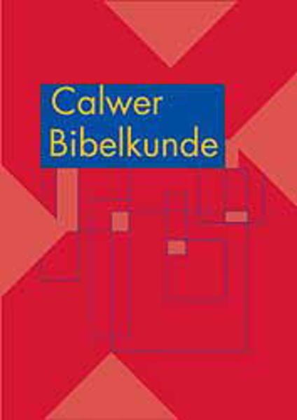 Calwer Bibelkunde als Buch (gebunden)
