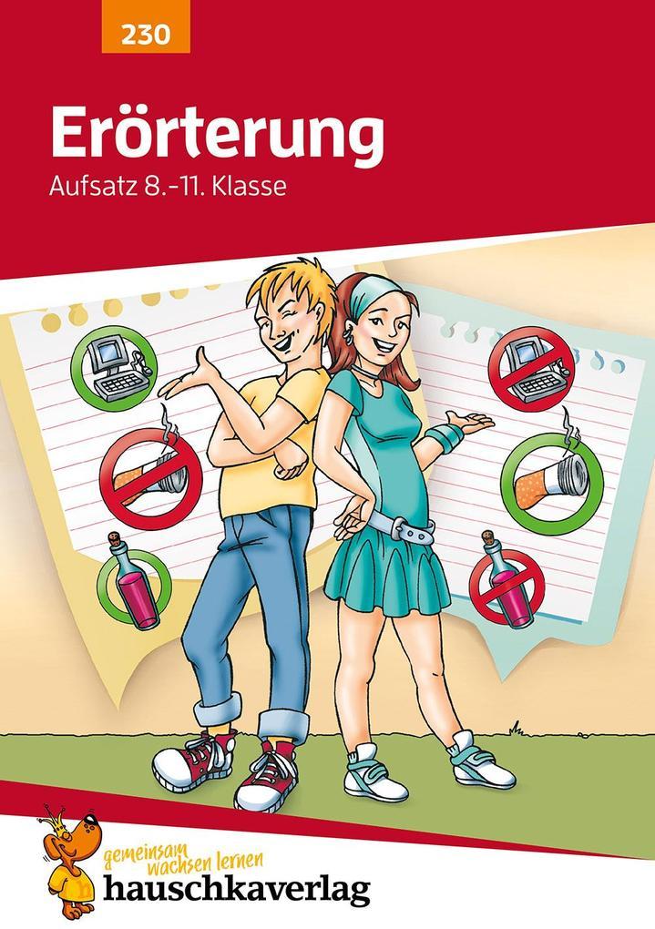 Erörterung. Aufsatz 8.-11. Klasse als Buch (geheftet)